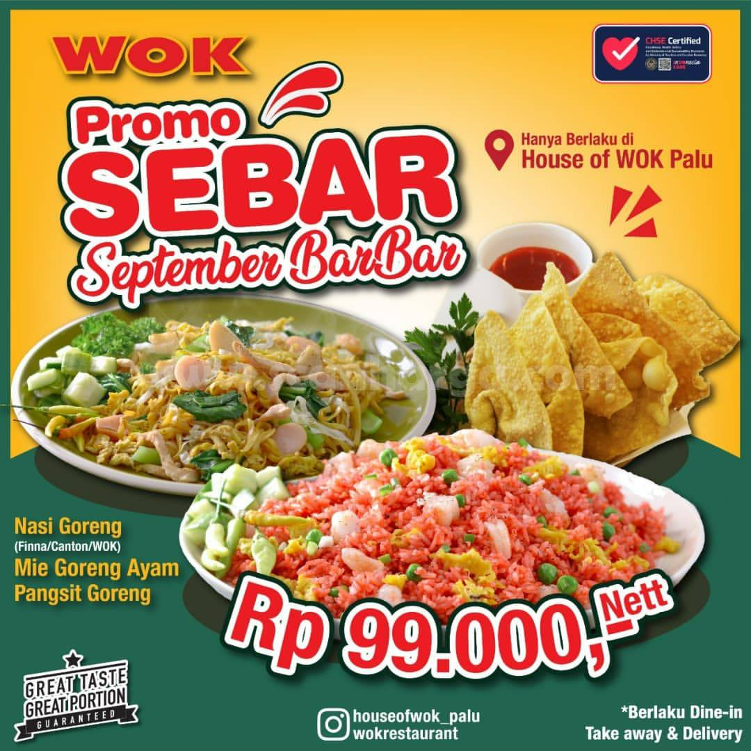 WOK Restaurant Promo SEBAR – Paket BARBAR harga cuma Rp 99.000 Aja