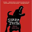 Review: Sharp Teeth by Toby Barlow