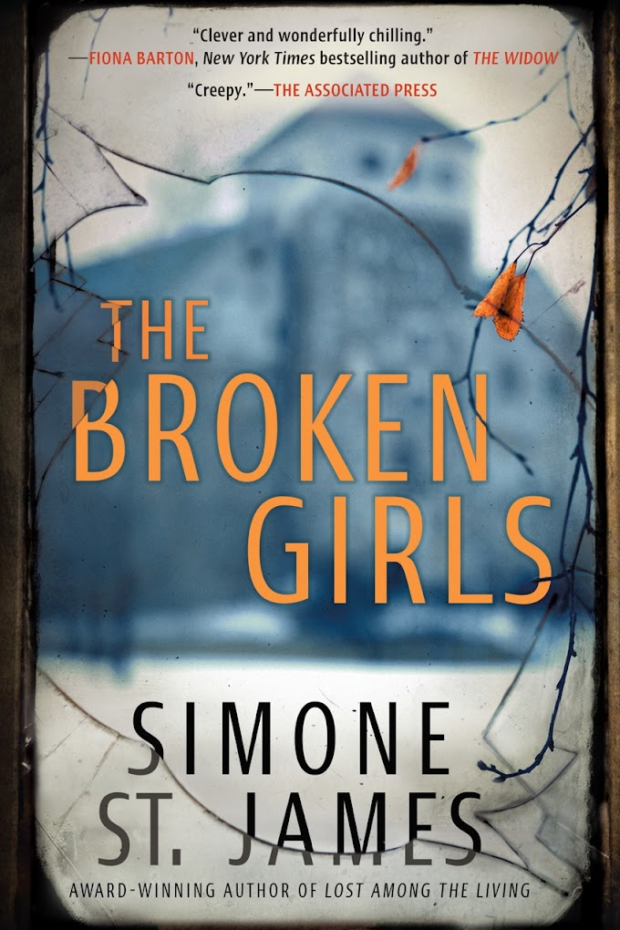 [Free Book] The Broken Girls By Simone St. James Free PDF Download