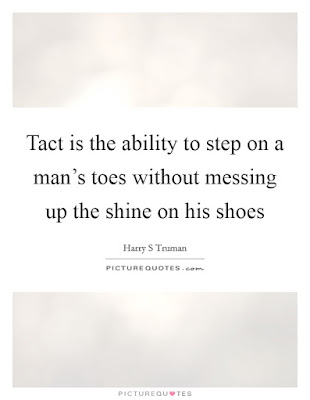 Tact Quote by Harry Truman