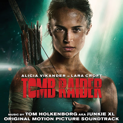 """Tomb Raider"" Movie Soundtrack Available Everywhere"