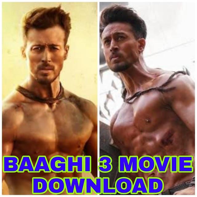 Baaghi 3 Full Movie Download 480p ,720p, & 1080p Hindi