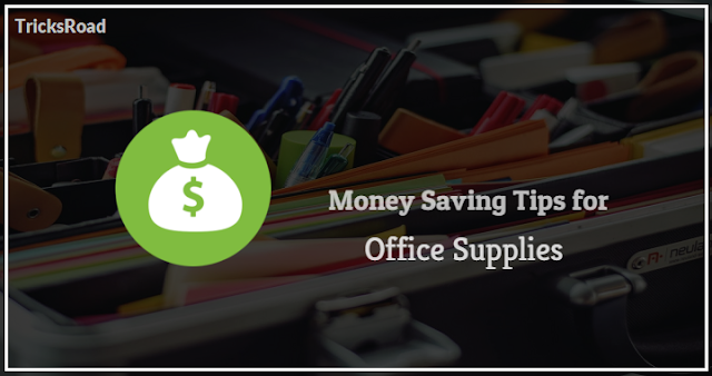 The 9 Best Tips for Saving Money on Essential Office Supplies