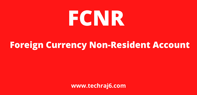 FCNRA full form, What is the full form of FCNRA
