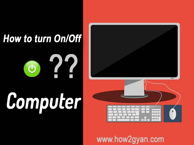 How to turn On/Off a Computer