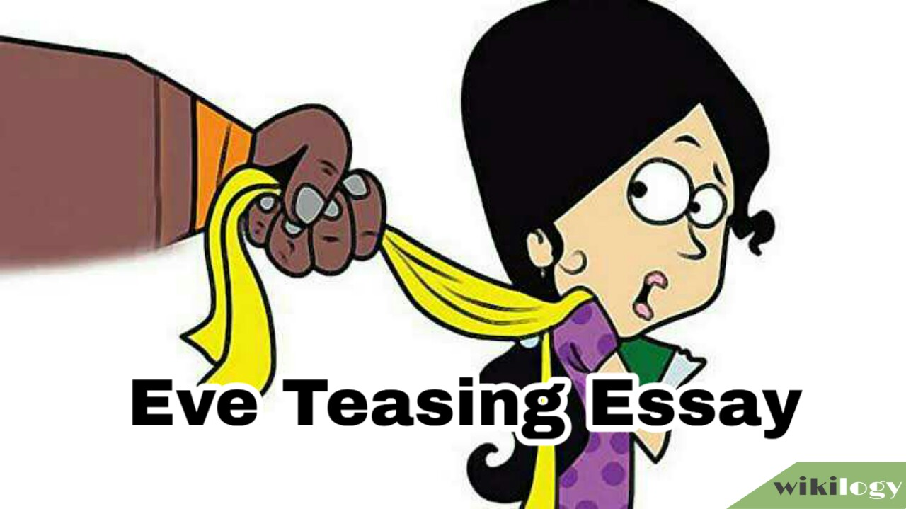 Eve Teasing Essay and Composition