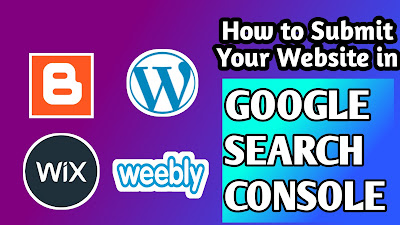 How to Submit Your Site in Google Search Console,how to ranl your site in page 1,how to get unlimited traffic on website