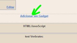 Local do link adicionar um gadget no blog.