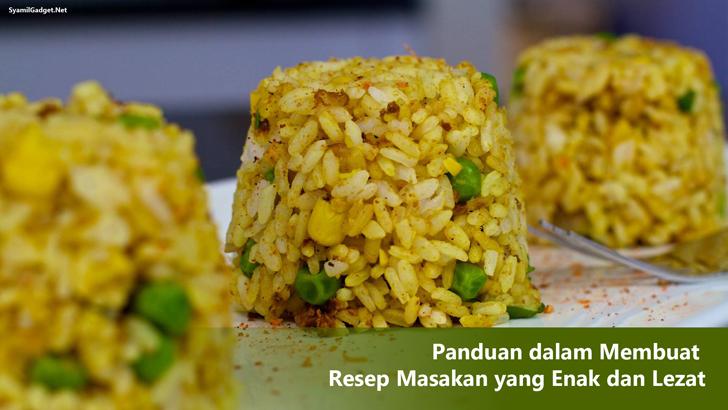 Panduan dalam Membuat Resep Masakan yang Enak dan Lezat