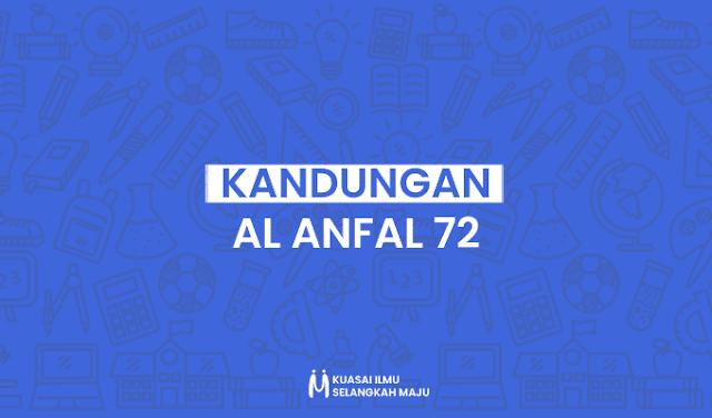 Al Anfal, Surat Al Anfal, Surat Al Anfal Ayat 72, Isi Kandungan Surat Al Anfal Ayat 72