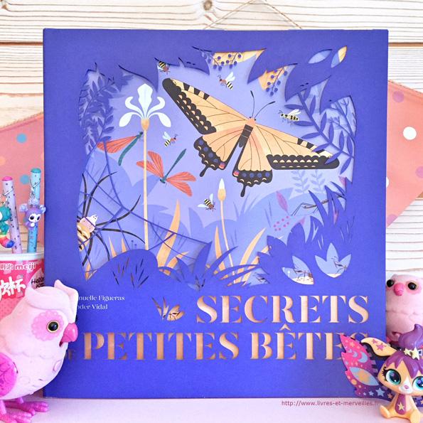 Secrets de petites bêtes -  éditions Milan