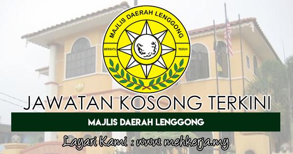 Jawatan Kosong Terkini 2018 di Majlis Daerah Lenggong