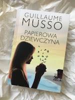 """Papierowa dziewczyna"" Guillaume Musso, fot. paratexterka ©"