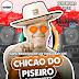 CHICÃO DO PISEIRO - FEVEREIRO 2021