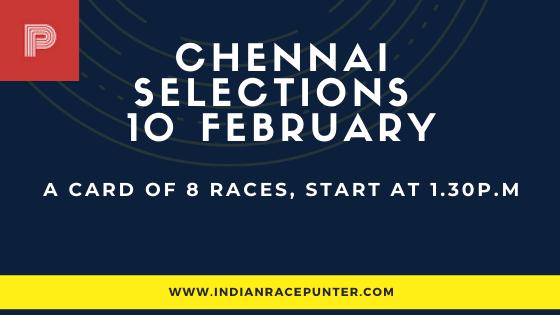 Chennai Race Selections 10 February