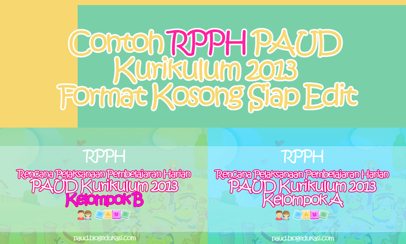 Contoh RPPH PAUD Kurikulum 2013