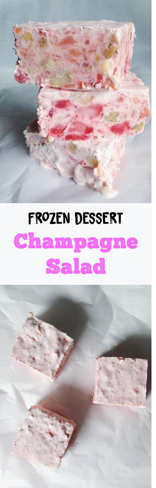 Frozen Dessert: Champagne Salad