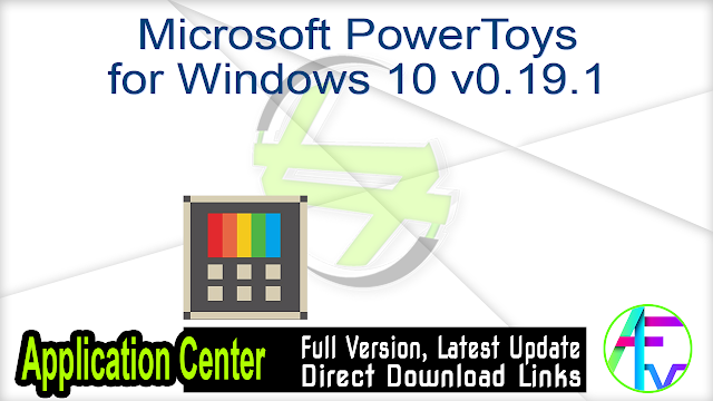 Microsoft PowerToys for Windows 10 v0.19.1