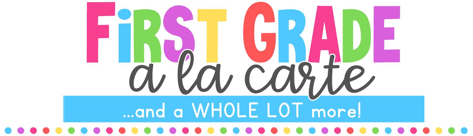 First Grade a la Carte