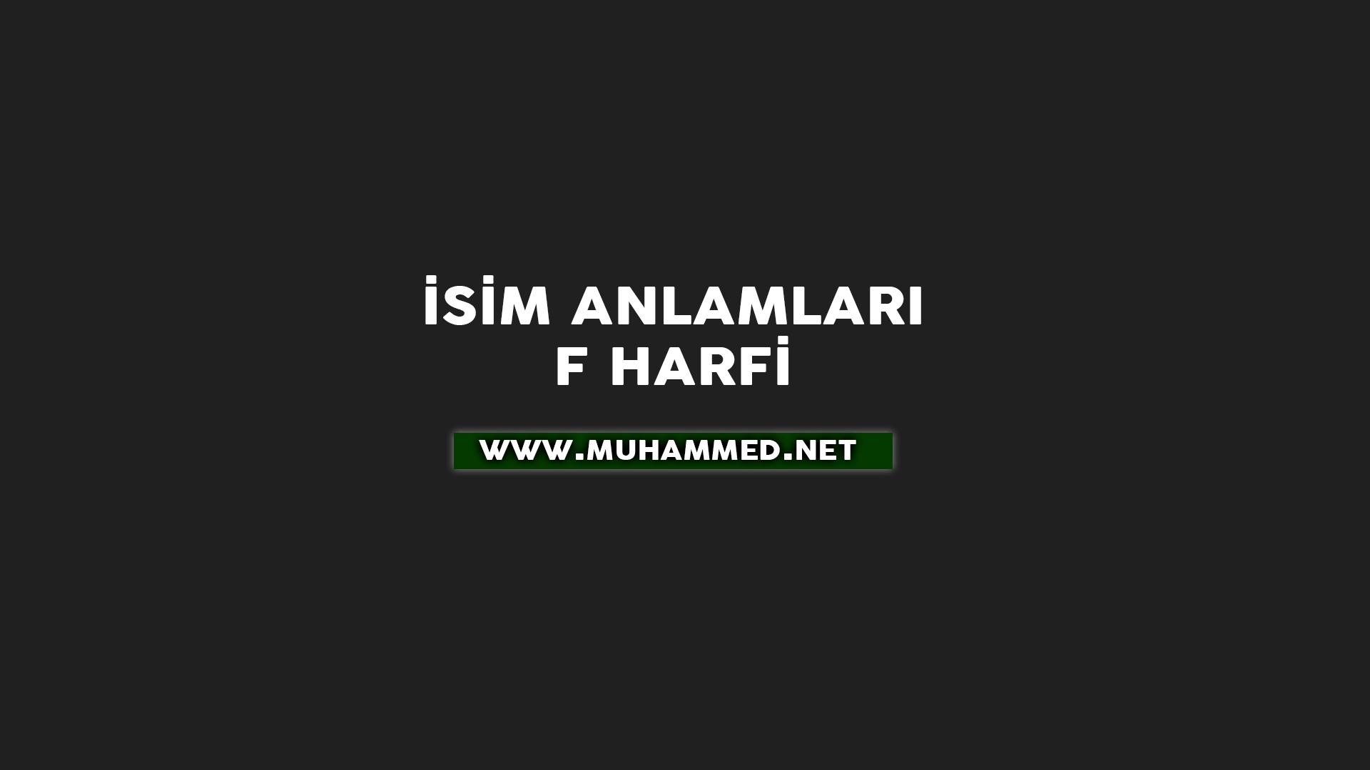 İsim Anlamları - F Harfi