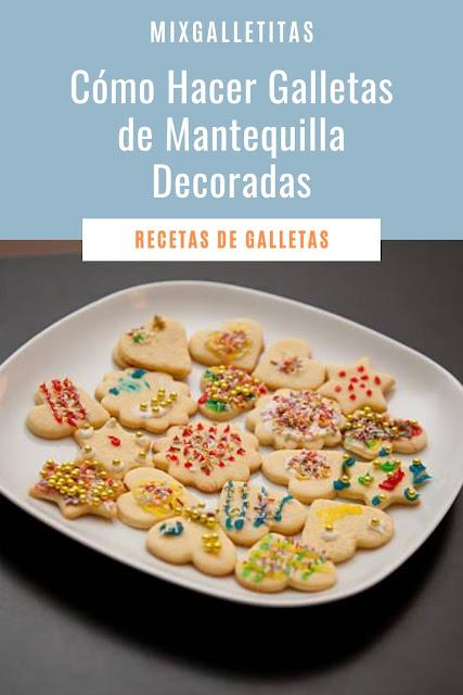 Cómo hacer galletas de mantequilla decoradas