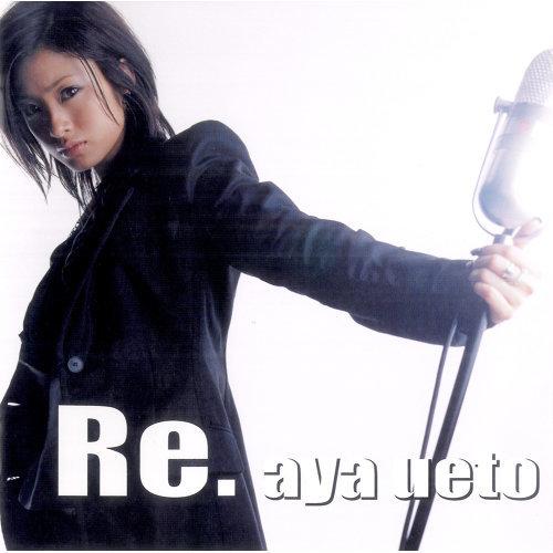 Aya Ueto - Re. [FLAC   MP3 320 / CD]