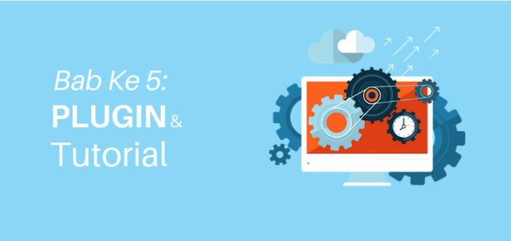 Bab 5 Plugin & Tutorial WordPress Penting