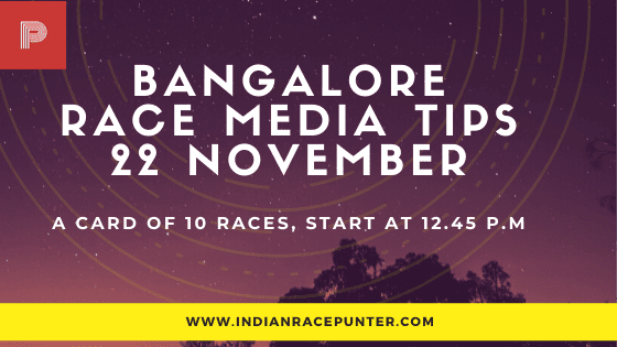 Bangalore Race Media Tips 22 November