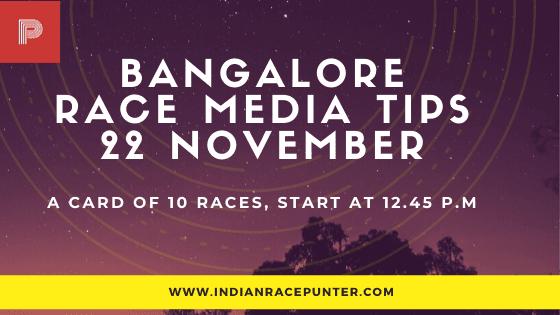 Bangalore Race Media Tips 22 November