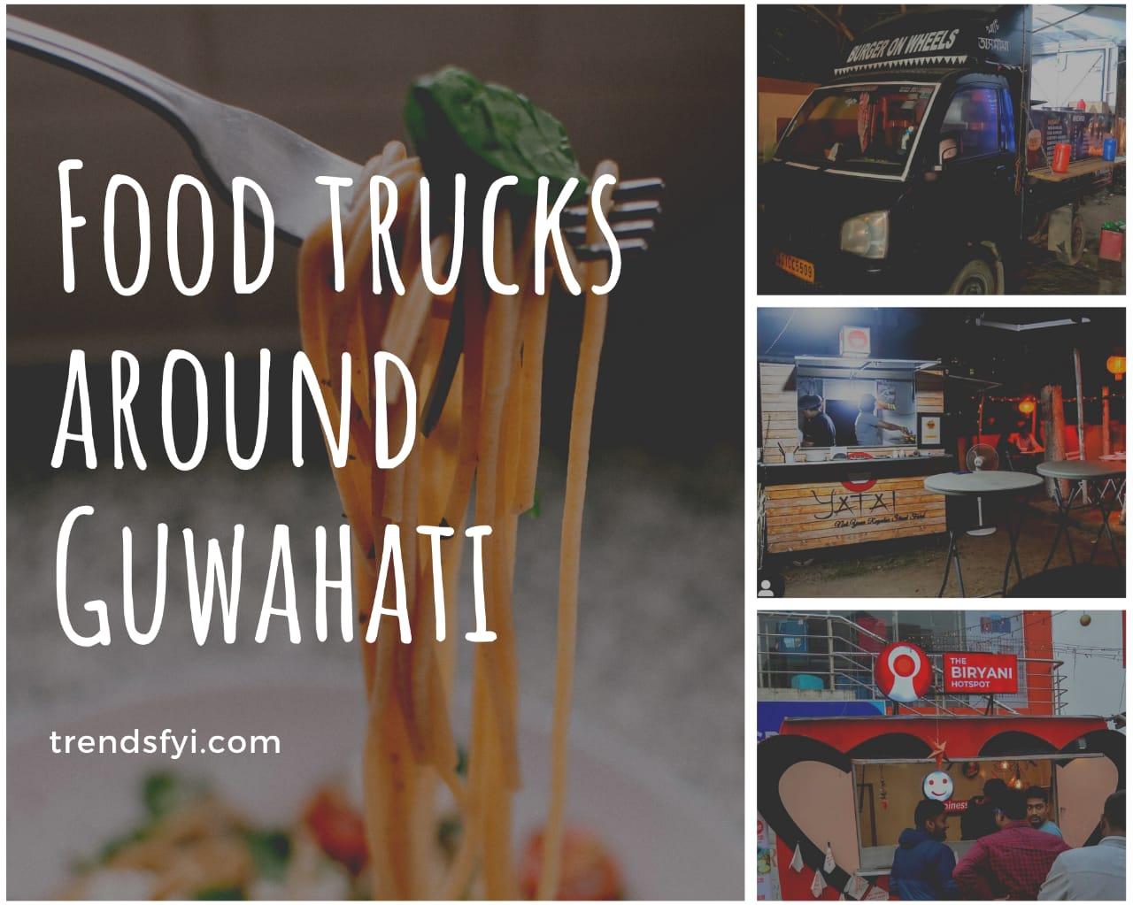Food trucks in Guwahati