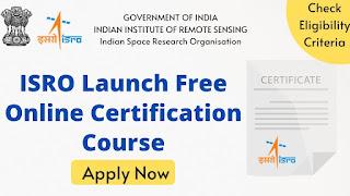 ISRO Free Certification Course Massive Open Online Courses (MOOC)