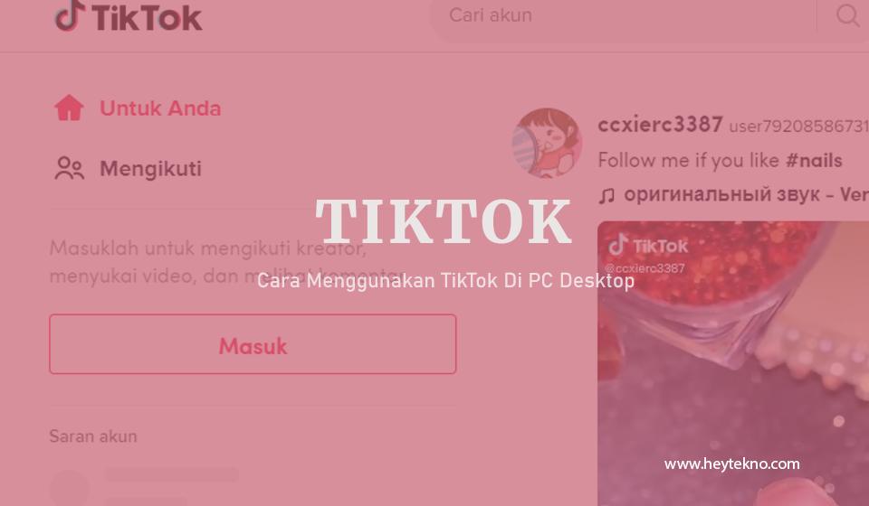 Cara-Menggunakan-TikTok-Di-PC-Desktop