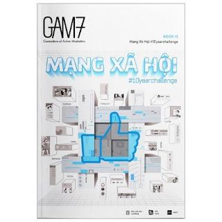 Gam7 No.13 - Chủ Đề Mạng Xã Hội # 10Yearchallenge (Tái Bản 2019) ebook PDF-EPUB-AWZ3-PRC-MOBI