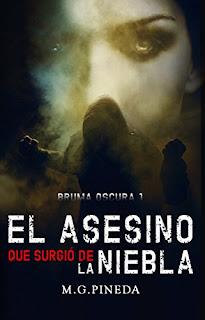 El Asesino que Surgió de la Niebla - M. G. Pineda
