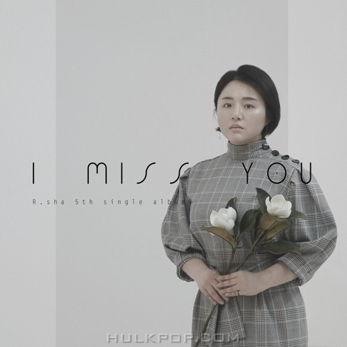 R.sha – I Miss You – Single