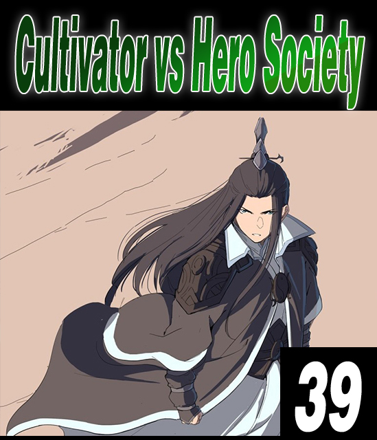 Cultivator Against Hero Society - 39