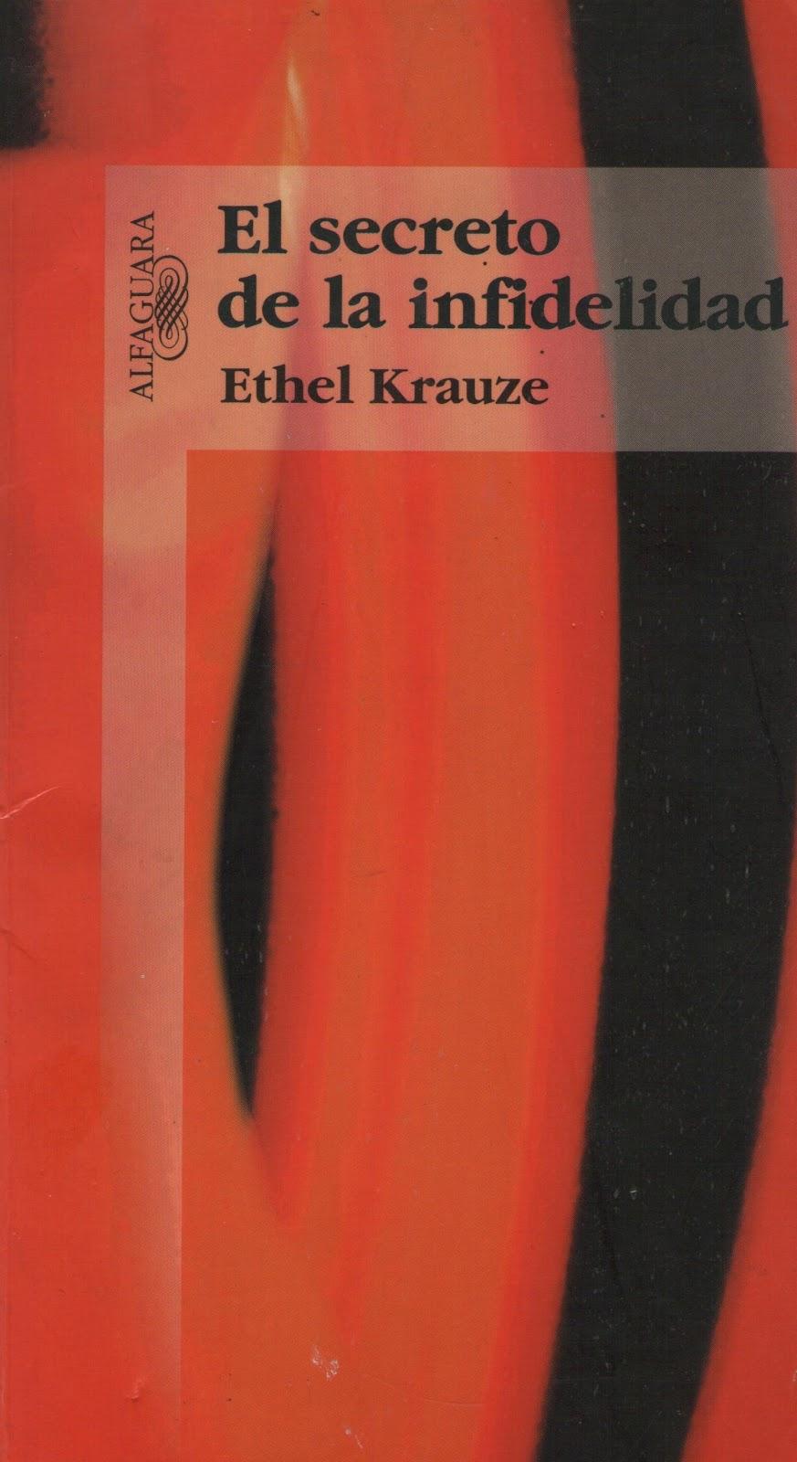 El Secreto De La Infidelidad Ethel Krauze