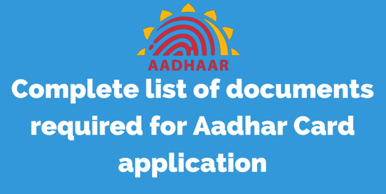 documents to update aadhaar, aadhar document list