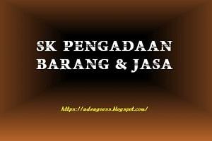 Download SK Pelaksana Pengadaan Barang dan Jasa (PBJ) Tahun 2020
