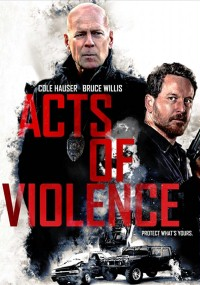 Acts of Violence (2018) Watch Online Full Movie HDrip Free
