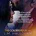 Release Day Blitz - THE GOLDEN HOUR by LM Halloran