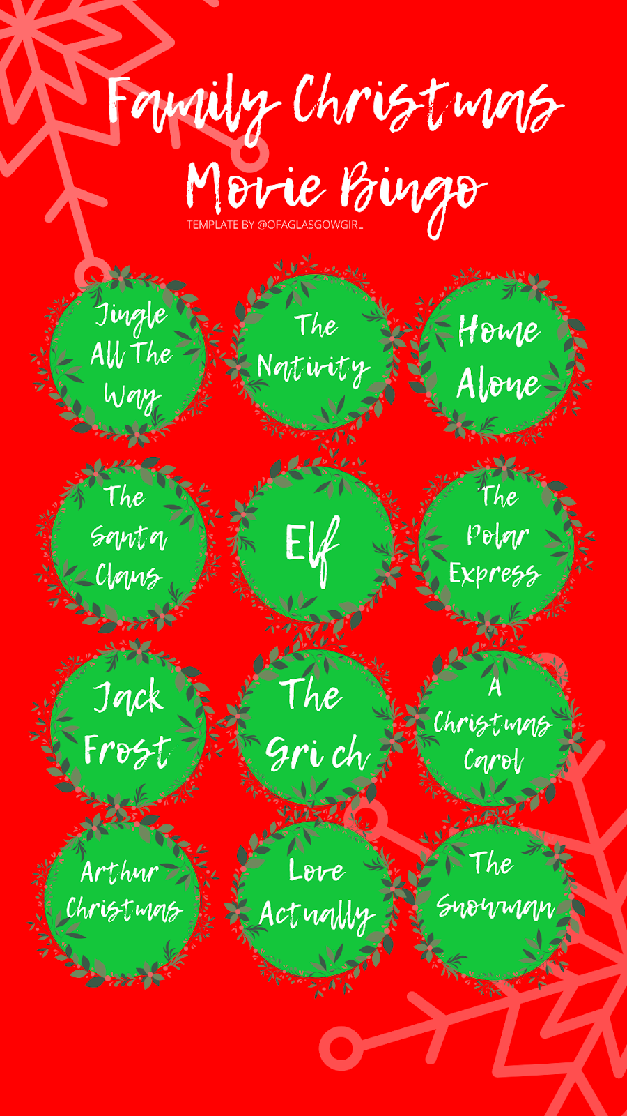 Family Christmas movie bingo printable or can be used as an Instagram template on Thelifeofaglasgowgirl.co.uk - A graphic with a red background and 12 green circles with white writing overlay with movie titles.