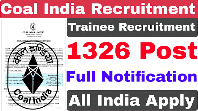Coal India Limited (CIL) Recruitment for 1326 Management Trainees Posts 2019