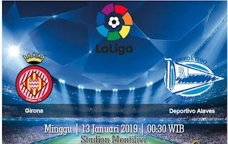 Prediksi Girona vs Deportivo Alaves 13 Januari 2019