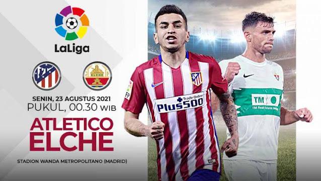 Link Live Streaming Atletico Madrid vs Elche La Liga Spanyol