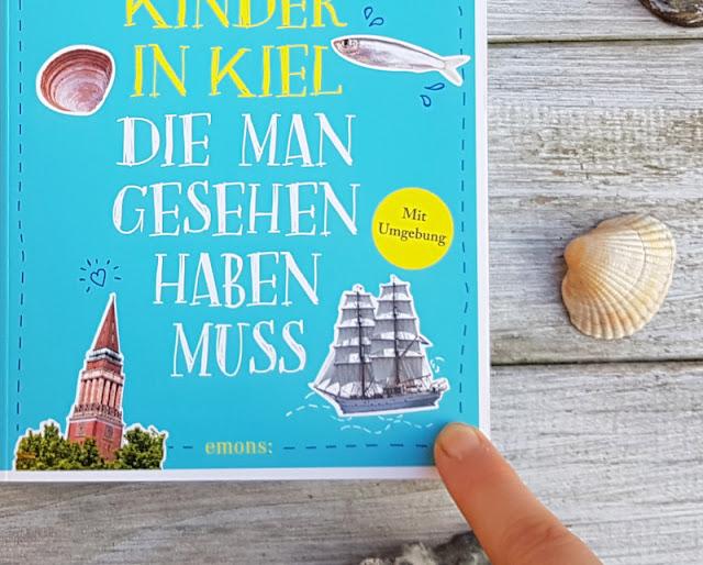 """""""111 Orte für Kinder in Kiel"""": Vom Baby über das Kindergarten- und Schulkind bis zum Jugendlichen sind für alle Altersstufen spannende Ausflüge und Geheimtipps dabei."""