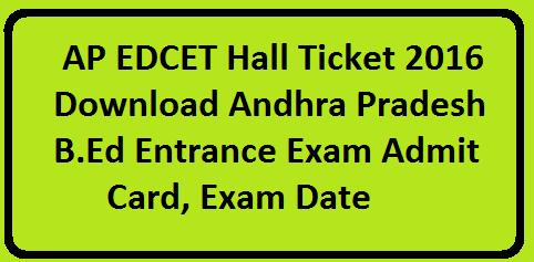 AP EDCET Hall Ticket 2016 Download Andhra Pradesh B.Ed Entrance Exam Admit Card, Exam Date/2016/05/ap-edcet-hall-ticket-2016-download-andhrapradesh-bed-entrance-exam-admit-card-exam-date.html
