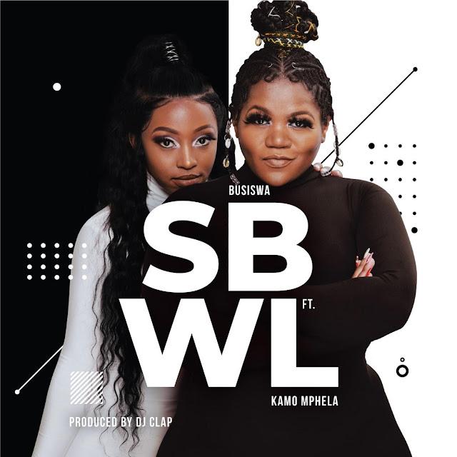 Busiswa feat. Kamo Mphela – SBWL