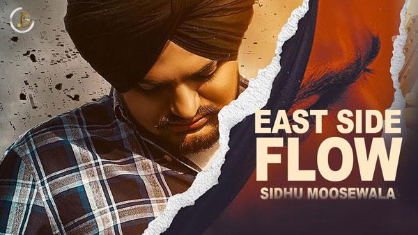 East Side Flow - Sidhu Moosewala Lyrics