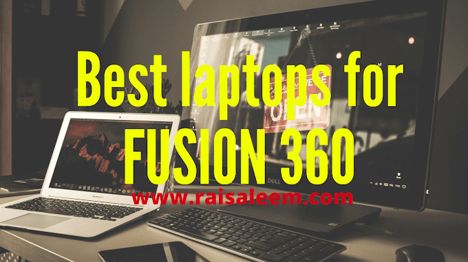 Best laptops for FUSION 360 2020 best Laptop's Buyer's Guide